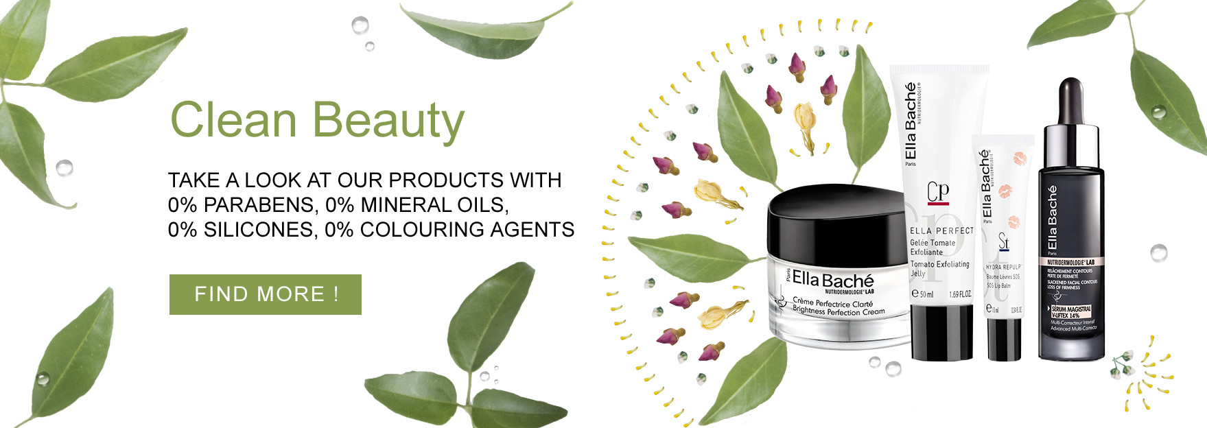 Clean Beauty : discover the Ella Baché products with 0% parabens, 0% mineral oils, 0% silicones, 0% colouring agents